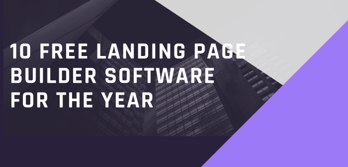 10 Free Landing Page Builder Software For The Year
