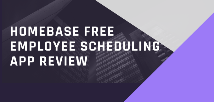 Homebase Free Employee Scheduling App Review