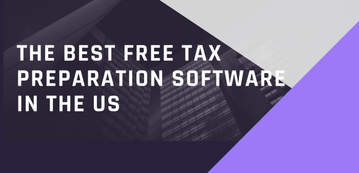 The Best Free Tax Preparation Software In The US