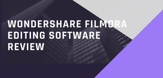Wondershare Filmora Editing Software Review