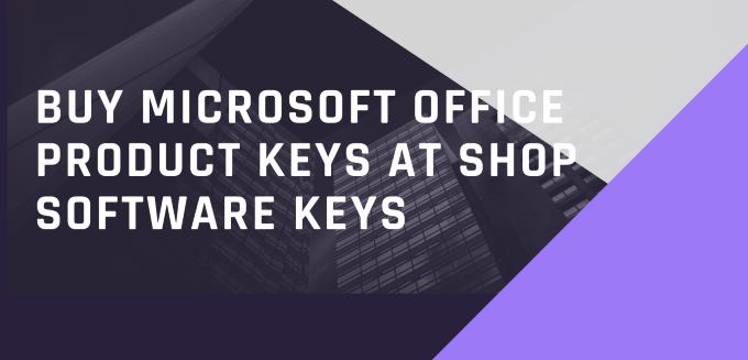 Buy Microsoft Office Product Keys At Shop Software Keys