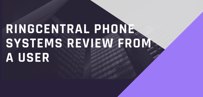 Ringcentral Phone Systems Review