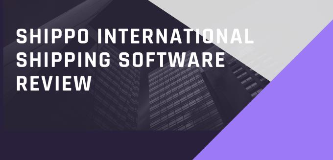 Shippo International Shipping Software Review