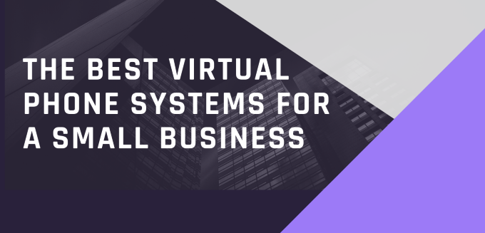 The Best Virtual Phone System For A Small Business